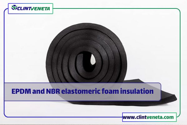 EPDM and NBR elastomeric foam insulation